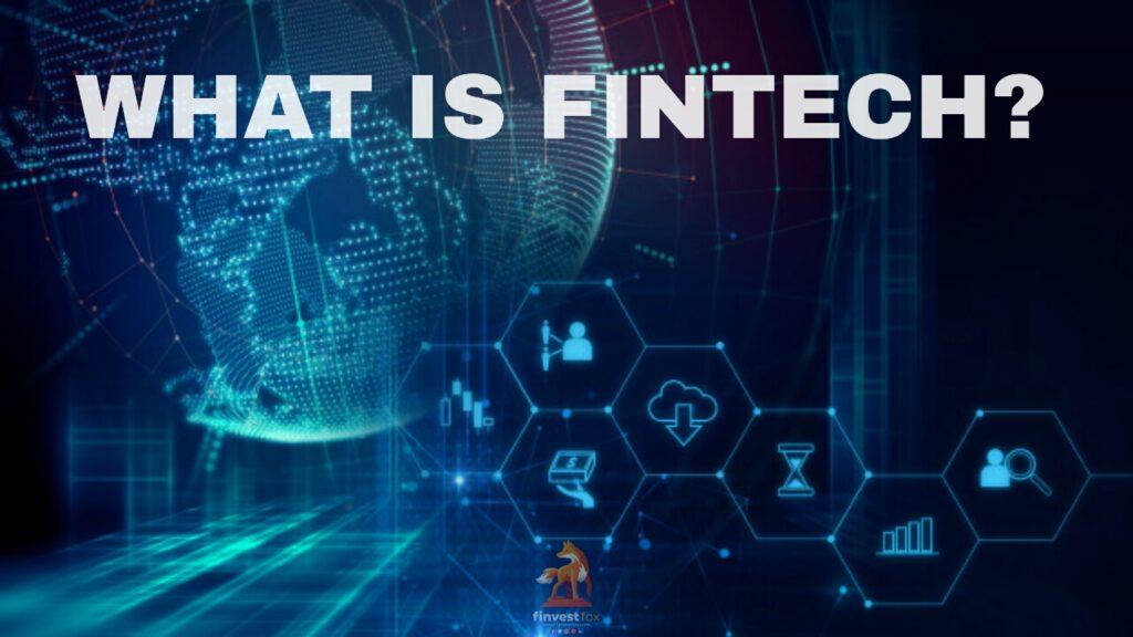 fintech, financial technology