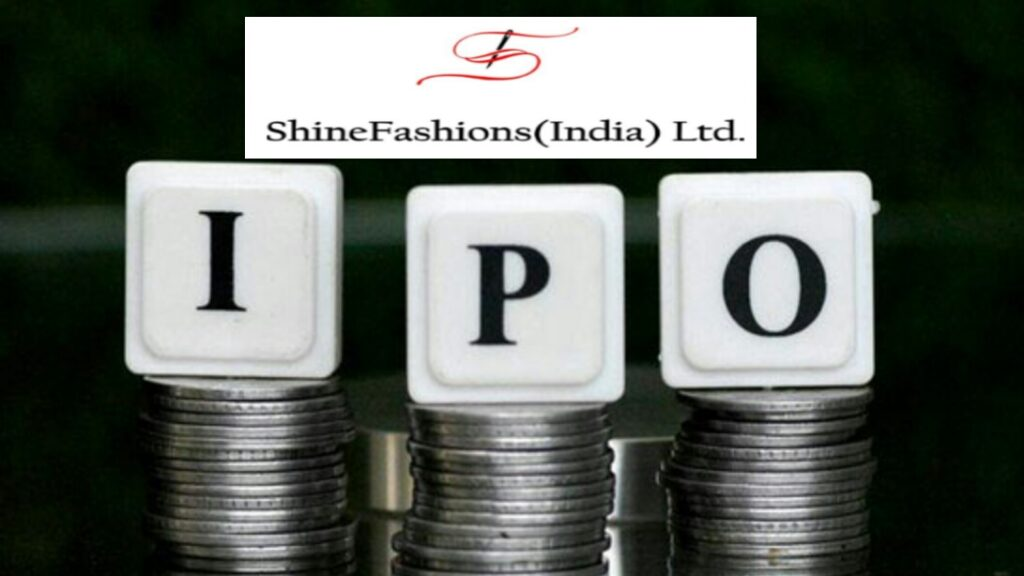 Shine Fashions IPO