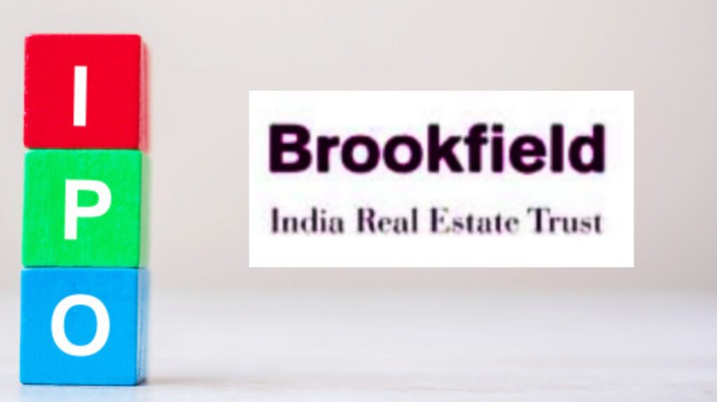 Brookfield India REIT IPO