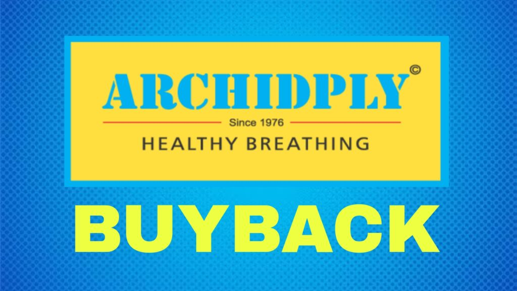 Archidply Industries Buyback