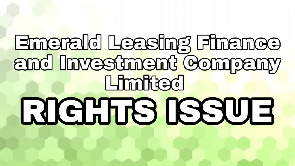 Emerald Leasing Finance Rights Issue