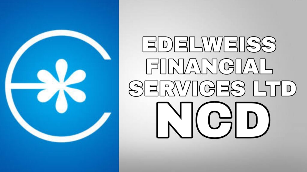Edelweiss Financial NCD